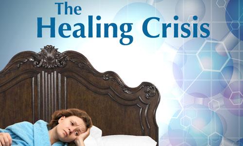 Healing Crises